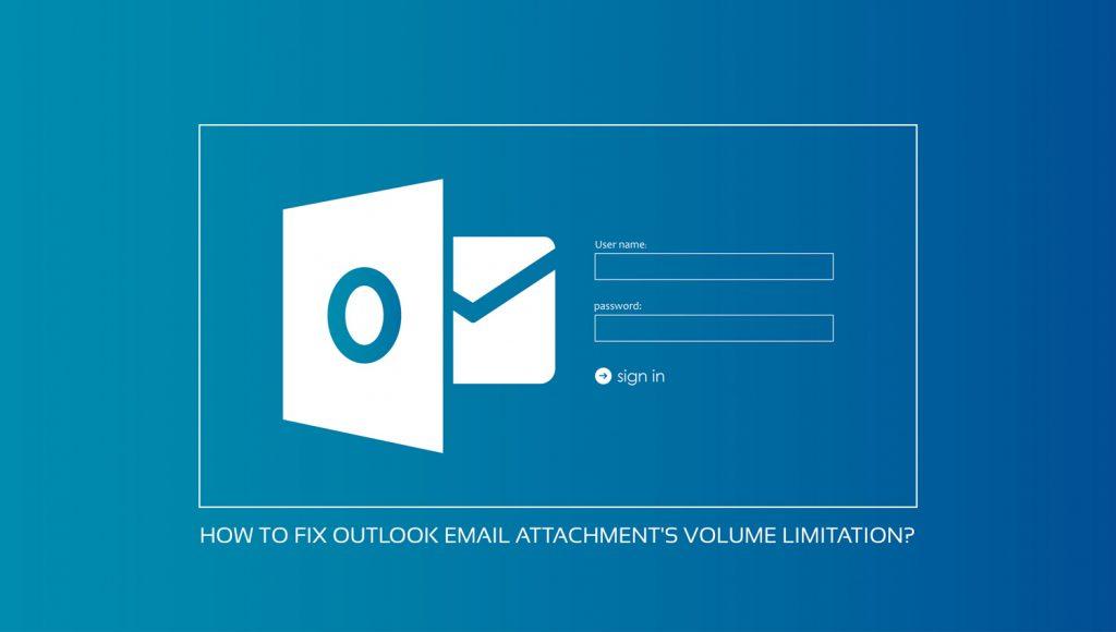 رفع محدودیت فایل پیوست در outlook